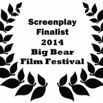 laurels screenplay finalist 2014 Big Bear FF